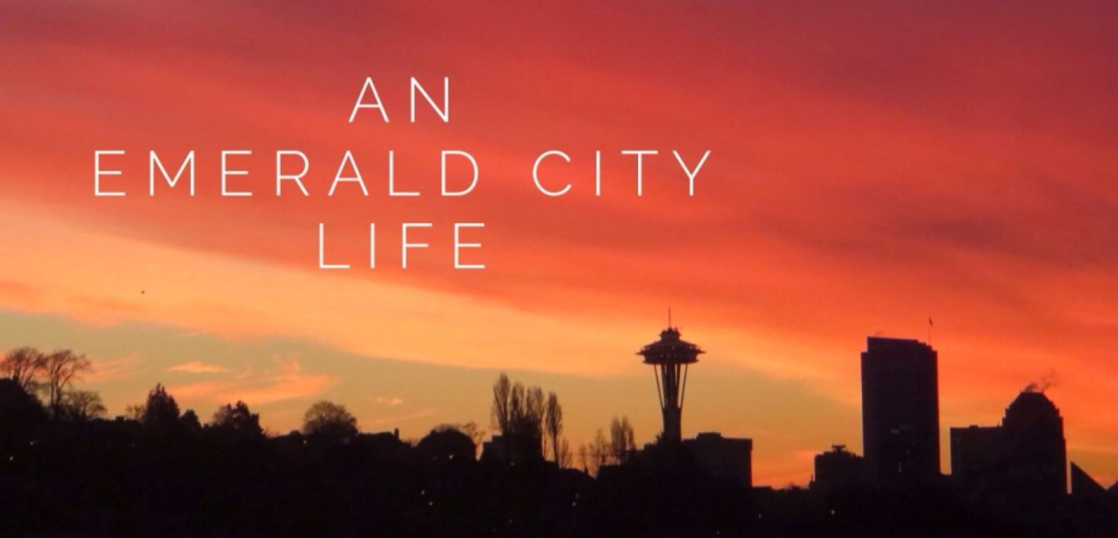 An Emerald City Life
