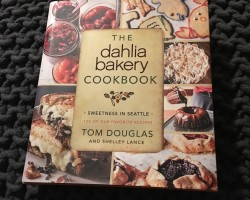 dahlia bakery cookbook from Tom Douglas in Seattle
