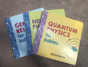Quantum Physics and other science books for babies